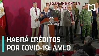 Anuncia AMLO créditos por coronavirus; habrá recuperación económica - Expreso de la Mañana