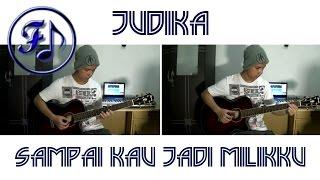 Judika - Sampai Kau Jadi Milikku Cover - (Funjam Guitar Cover)