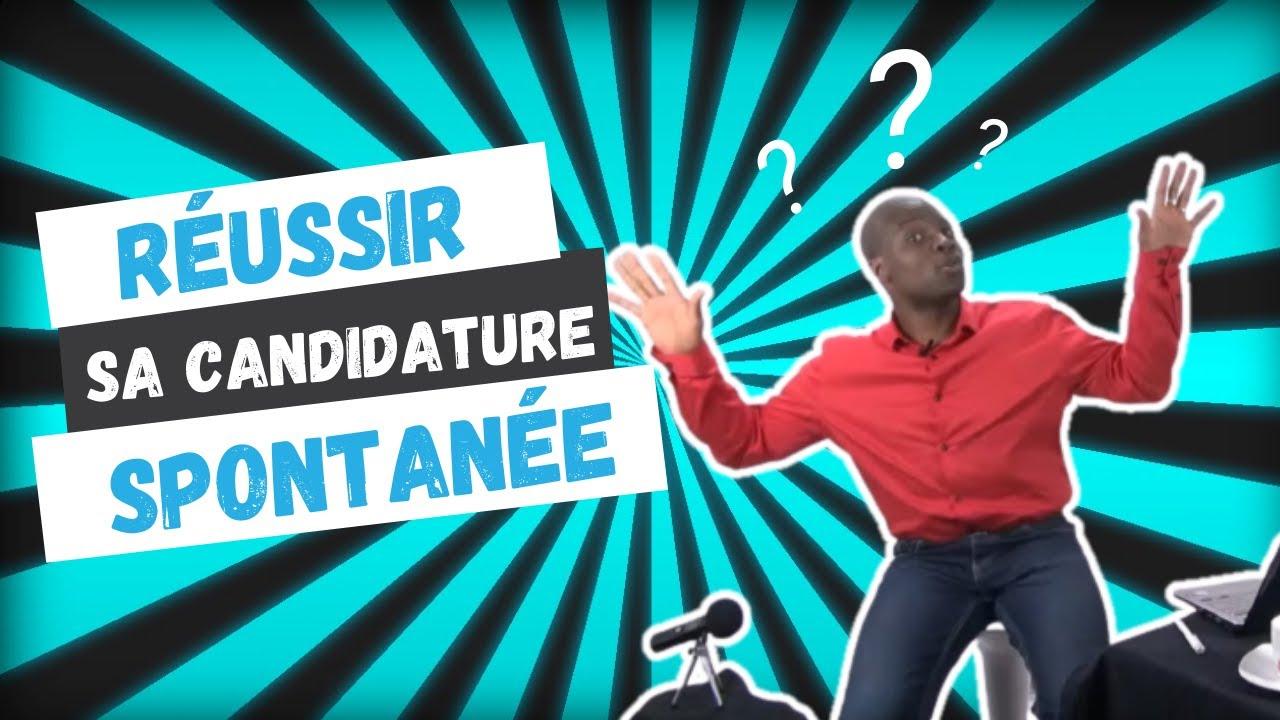 Comment faire une candidature spontanée UTILE?   YouTube