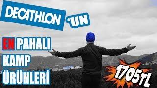 EN PAHALI KAMP ÜRÜNLERİ TAM 1705 TL! (Decathlon)
