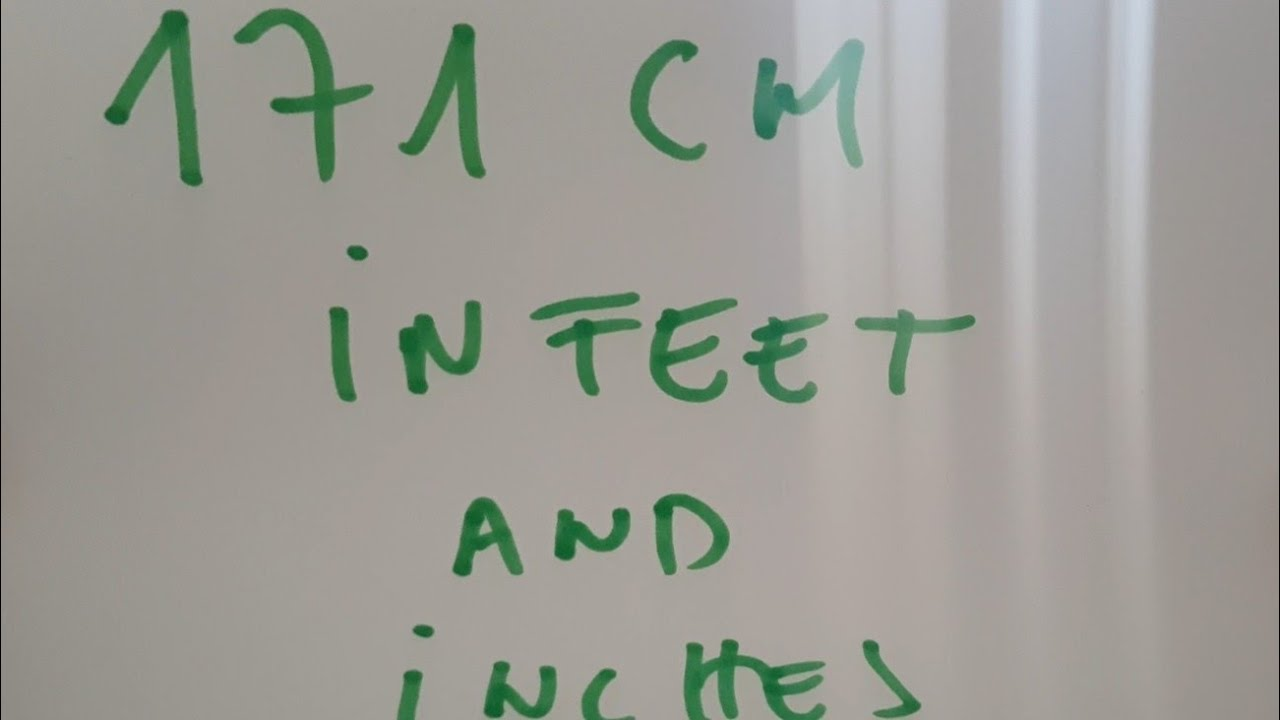 171 cm in feet and inches? - YouTube