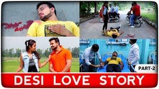 Desi Love Story | Part-2 | Robinhood Gujjar