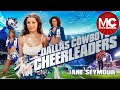 Gambar cover The Dallas Cowboys Cheerleaders | Comedy Drama | Jane Seymour | Lauren Tewes