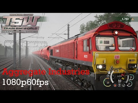 Aggregate Industries : Great Western Express : Train Sim World 1080p60fps