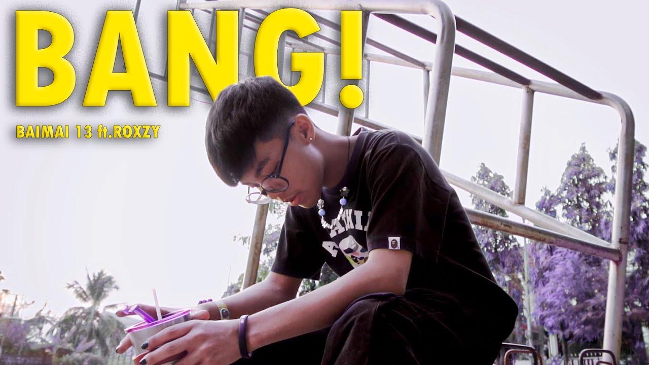 BAIMAI 13 - BANG! (ft.ROXZY) [Dir.No.555]