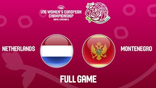 Netherlands v Montenegro - Full Game - FIBA U16 Women's European Championship Division B 2019