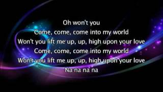 Kylie Minogue - Come Into My World, Lyrics In Video