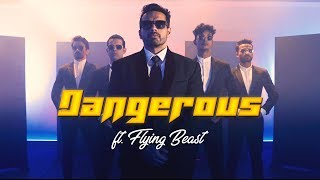 DANGEROUS | MJ5 ft. FLYING BEAST |