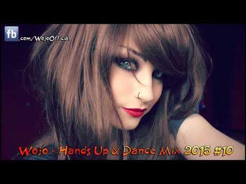 Hands Up & Dance Mix 2015 #10