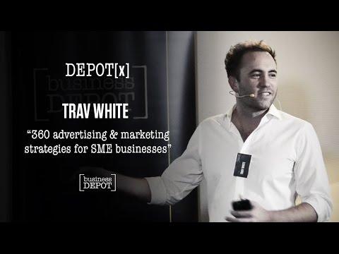 DEPOT[x] Trav White - 360 advertising & marketing strategies for SME businesses