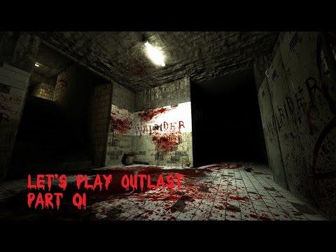 Let's Play Outlast Part 1  [German - Woman Voie/Deutsche Frauen Stimme