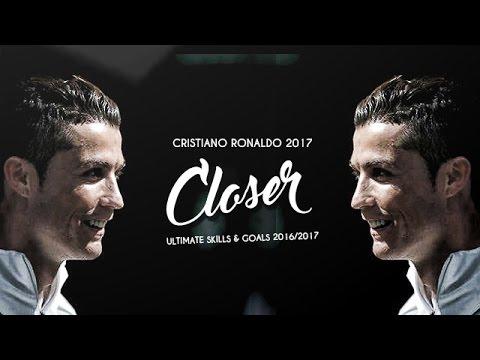 Cristiano Ronaldo - Closer 2017 | Skills & Goals | HD
