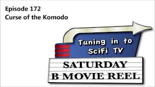 SBMR Episode 172 - Curse of the Komodo
