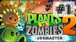 Juguemos Plants VS Zombies 2 - Parte 1 - Zombies otra vez