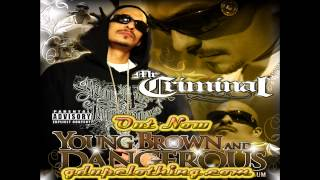 Mr. Criminal- Close Your Eyes (NEW MUSIC 2012) (Young Brown And Dangerous)