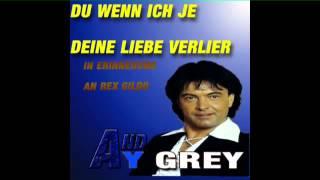 du wenn ich je deine Liebe verlier feat Andy Grey