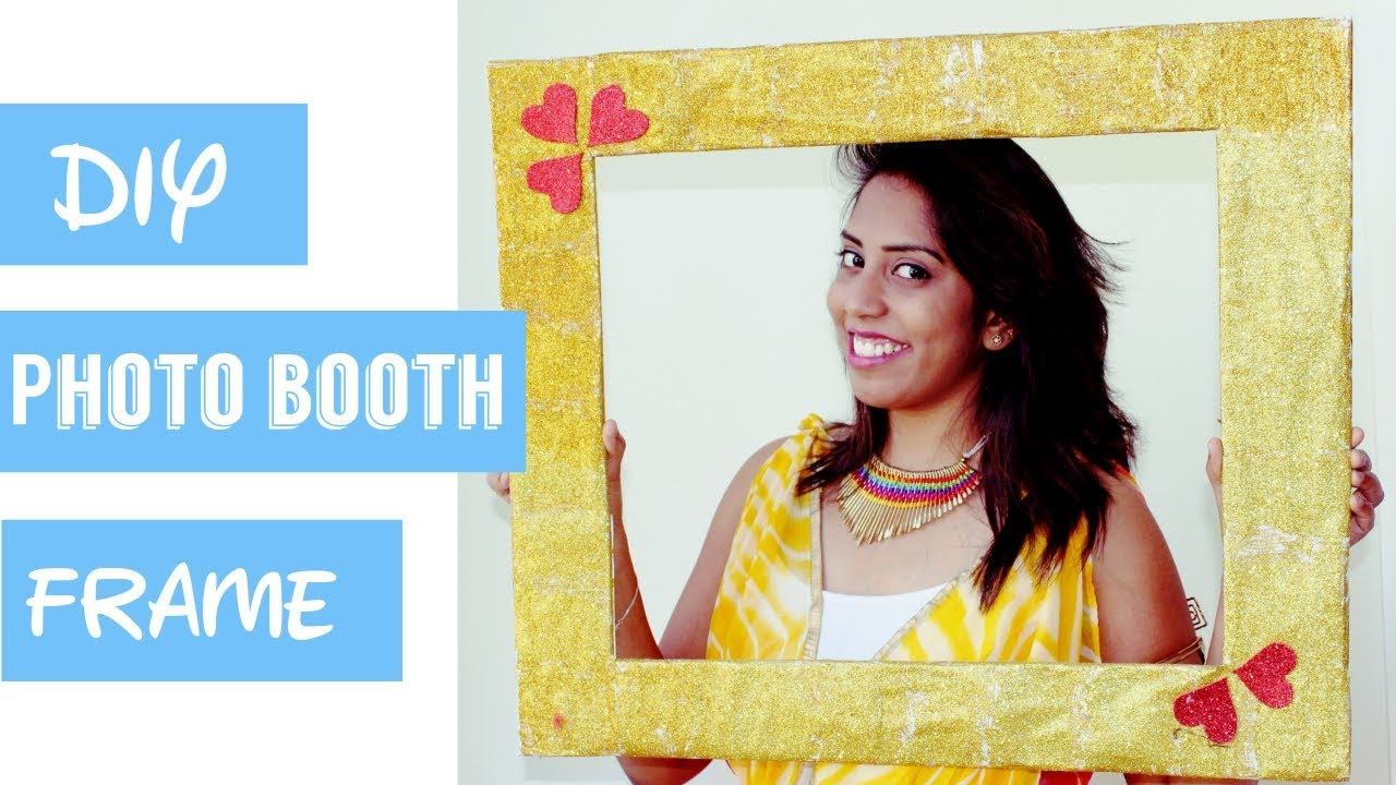 DIY photo booth frame   Easy and affordable