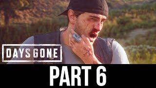 DAYS GONE Part 6 Gameplay Walkthrough - HOW SARAH & DEACON MET (Full Game)