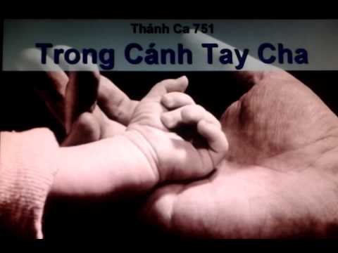 Thánh ca 751 Trong cách tay Cha