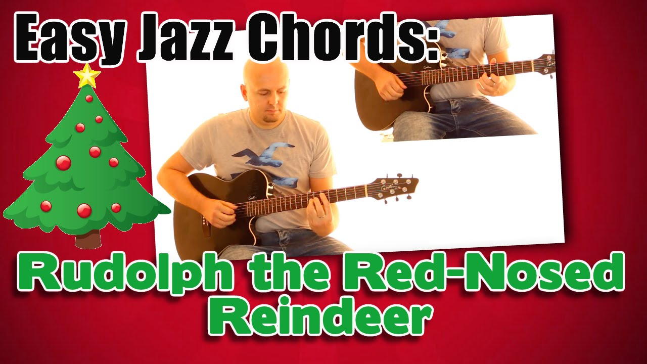 Rudolph The Red Nosed Reindeer Jazz Chords Youtube