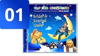 """""""Der Sandmann ist da"""" - Kinderlieder zum Einschlafen (Ulf der Spielmann von Ulf & Zwulf)"""