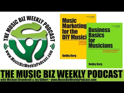 Ep, 211 Music Marketing for the DIY Musician & Business Basics for Musicians