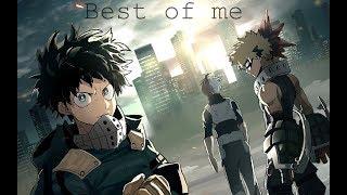 Boku no Hero Academia Season 2「 AMV 」- Best Of Me
