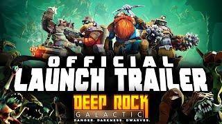 Deep Rock Galactic - Official 1.0 Launch Trailer (2020)