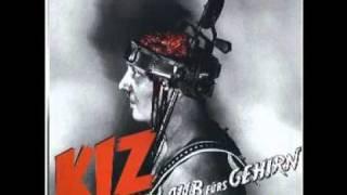 K.I.Z - Küss mir den Schwanz