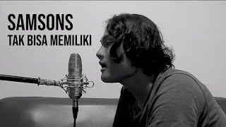 Download lagu TAK BISA MEMILIKI - SAMSONS (Cover by Geraldo Rico)