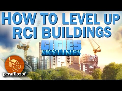 Cities Skylines Gameplay Tips #2 Leveling up RCI buildings