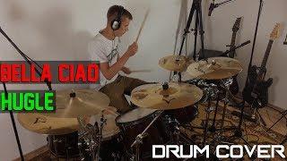 BELLA CIAO - HUGLE REMIX || Drum Cover (Pitch Shift)
