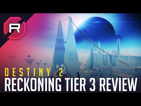 Destiny 2 Reckoning Tier 3 Review thumbnail