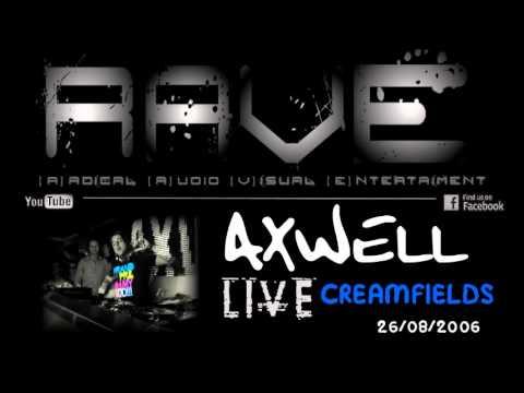AXWELL LIVE @ CREAMFIELDS 26/08/2006 [HQ]