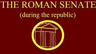 The Roman Senate during the Republic