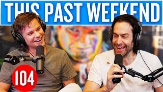 Download lagu Chris D'Elia | This Past Weekend #104