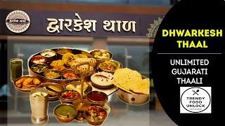 Dhwarkesh Thaal - Isme Sab Kuch he  || Unlimited Gujarati Thaali || Ahmedabad Food Tour