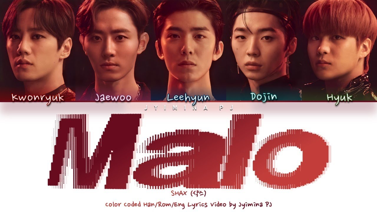 Download SHAX (샥스) - 'MALO' Lyrics (Color Coded_Han_Rom_Eng)