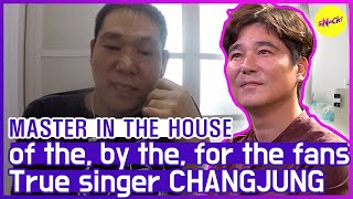 [HOT CLIPS] [MASTER IN THE HOUSE ] The 'TRUE SINGER' CHANGJUNG's touching story😥😣 (ENG SUB)