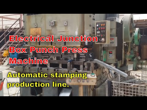 Electrical Junction Box Punch Press Machine | Automatic stamping production line | ACCURL