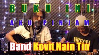 Buku Ini Aku Pinjam (Cover Version) - Band Covit Nain Tin - Iwan Fals