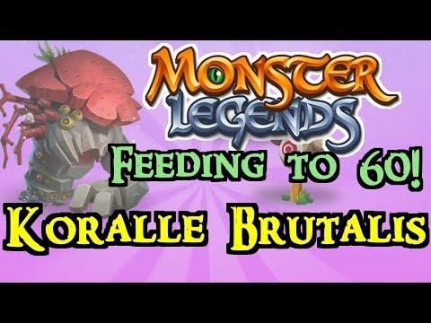 Monster Legends - Feeding To 60! : Koralle Brutalis