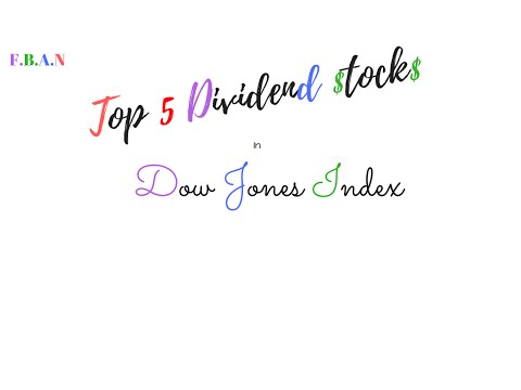Top 5 dividend stocks in Dow Jones Index
