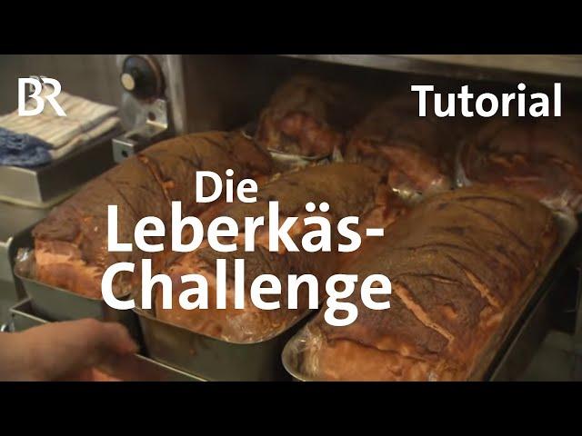Leberkäse selber machen: Paul Enghofer wagt ein Küchen-Experiment | BR | Challenge | Rezept
