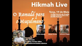 Hikmah Live - O Ramadã para o Muçulmano