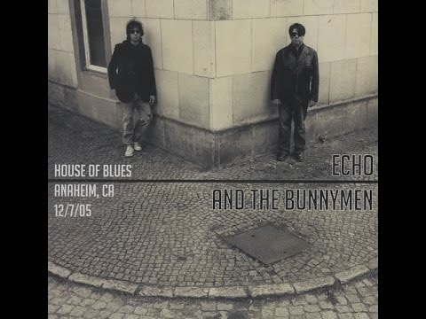 Echo & The Bunnymen - Live in California 2005 (Full Album)
