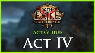 Path of Exile Act & Leveling Guides - Act IV