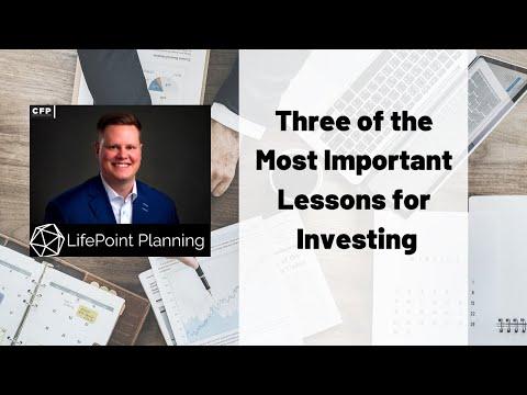 Three of the Most Important Lessons for Investing