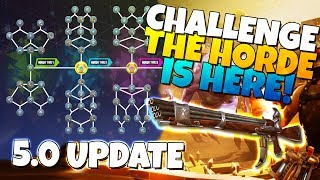 CHALLENGE THE HORDE IS HERE! 5.0 Update | Fortnite Save The World