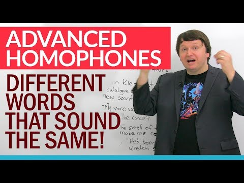 Advanced English Homophones – different words that sound the same!